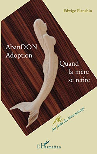9782296552470: AbanDON Adoption (French Edition)