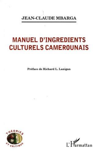 9782296553149: Manuel d'Ingredients Culturels Camerounais