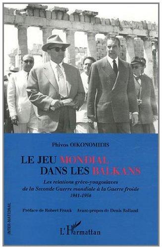 9782296553163: Le jeu mondial dans les Balkans (French Edition)