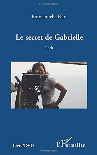 9782296553330: Secret de Gabrielle Recit