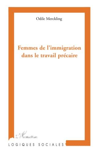 9782296554542: Femmes de l'Immigration Dans le Travail Precaire