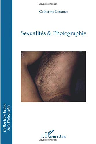 9782296555198: Sexualités & Photographie (French Edition)