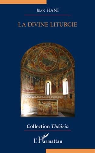 9782296555969: La divine liturgie : Aperçus sur la messe (Théôria)