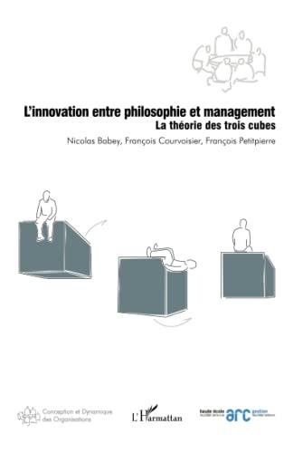 Innovation Entre Philosophie et Management la Theorie: Nicolas Babey