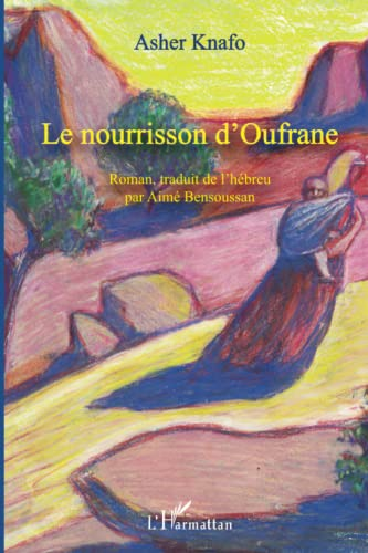 9782296557406: Le nourrisson d'Oufrane (French Edition)