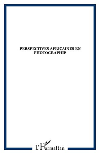 9782296557598: perspectives africaines en photographie