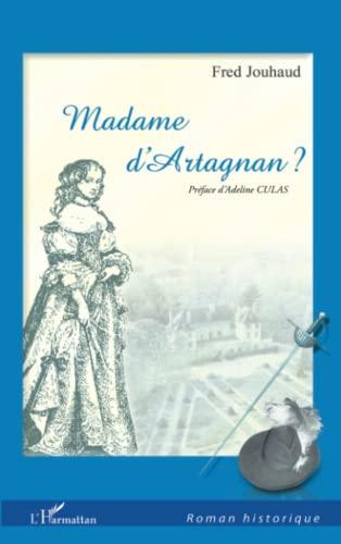 9782296558168: Madame D'Artagnan? (French Edition)
