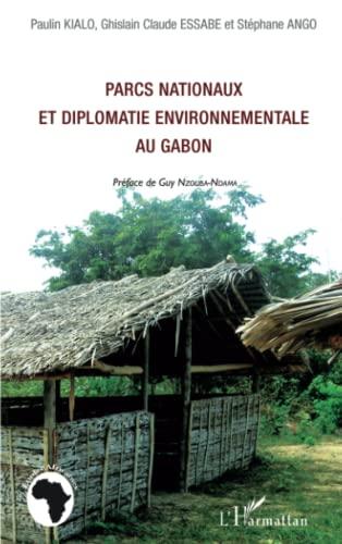 9782296559363: Parcs Nationaux et Diplomatie Environnementale au Gabon