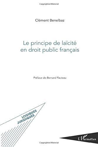 9782296561366: Le principe de laïcité en droit public français (French Edition)