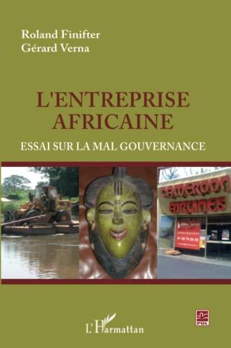 9782296561649: L'entreprise africaine: Essai sur la mal gouvernance (French Edition)