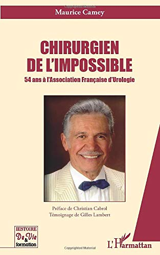 9782296561663: Chirurgien de l'impossible (French Edition)