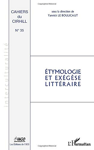 9782296564046: Etymologie et exégèse littéraire