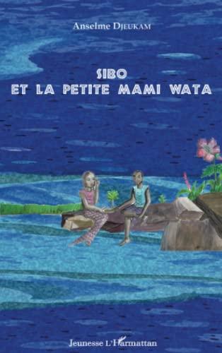 Sibo et la Petite Mami Wata: Anselme Djeukam