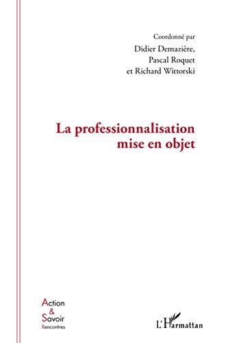 9782296568815: Professionnalisation Mise en Objet