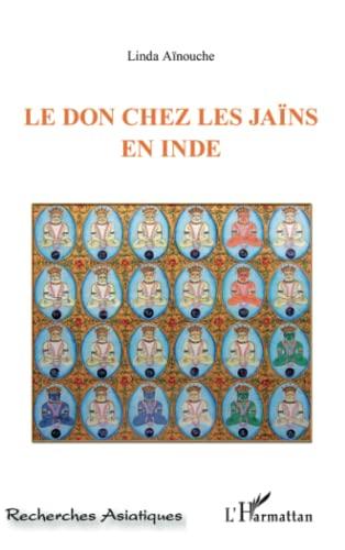 9782296570191: Le don chez les Jaïns en Inde (French Edition)