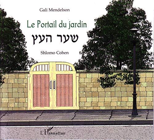 9782296961708: Le Portail du Jardin (Bilingue h�breu - fran�ais)