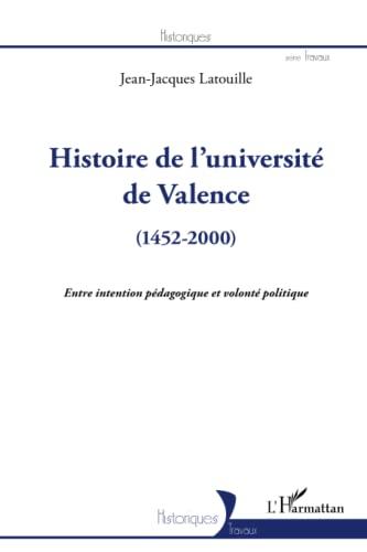 9782296963993: Histoire de l'université de valence 1452 2000