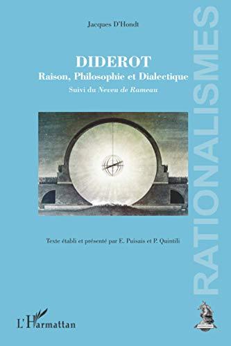 9782296964020: diderot raison philosophie et dialectique suivi du neveu de rameau