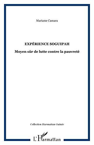 9782296966321: Expérience Soguipah Moyen Sur de Lutte Contre la Pauvreté