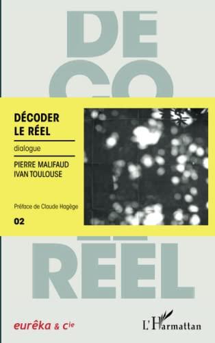 Decoder le Reel Dialogue: Pierre Malifaud