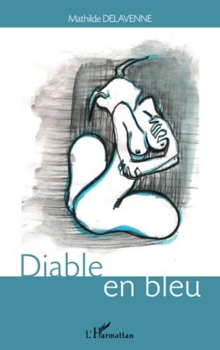 Diable en Bleu: Delavenne Mathilde