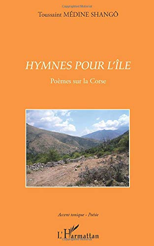 9782296969872: hymnes pour l'ile poemes sur la corse