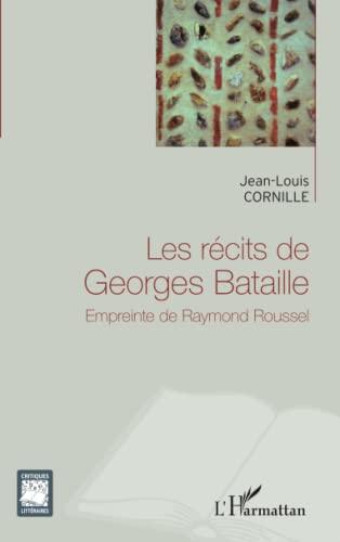 9782296990692: Recits de Georges Bataille Empreinte de Raymond Roussel