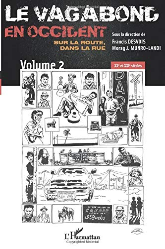 9782296991545: Le vagabond en occident. Sur la route, dans la rue (volume 2) (French Edition)