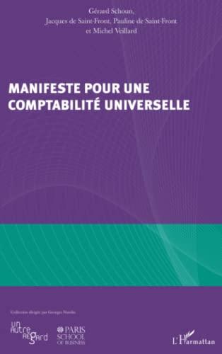 9782296991835: Manifeste pour une comptabilite universelle
