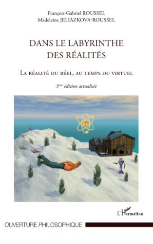 9782296992603: Dans le labyrinthe des réalités: (3e édition) (French Edition)