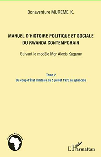 Manuel d'histoire politique (t 2) et sociale: Bonaventure Mureme Kubwimana