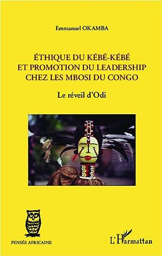 9782296993761: Ethique du k�b�-k�b� et promotion du leadership chez les Mbosi du Congo