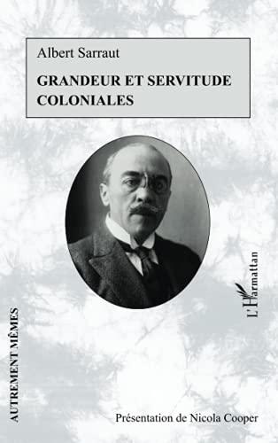 9782296994096: Grandeur et servitude coloniales (French Edition)