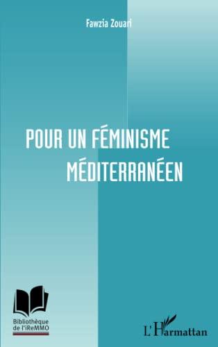 9782296994287: Pour un féminisme méditerranéen (French Edition)