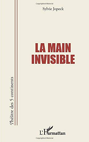 9782296994539: La main invisible (French Edition)