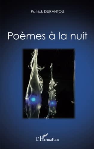 Poemes a la Nuit: Patrick Aimé Durantou