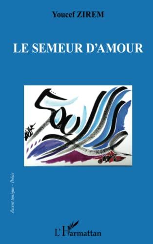 9782296994898: Semeur d'Amour