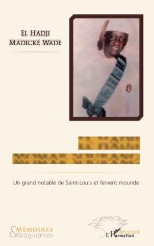 9782296995352: El Hadji Momar Sourang: Un grand notable de Saint-Louis et fervent mouride (French Edition)