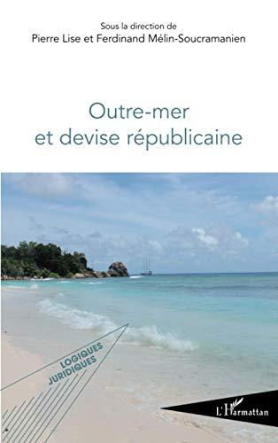 9782296996939: Outre Mer et Devise Republicaine