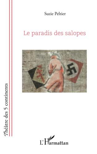 Paradis des Salopes: Suzie Peltier
