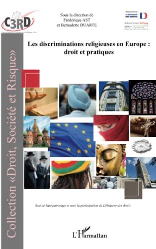 9782296997943: Discriminations religieuses en Europe : droit et pratiques