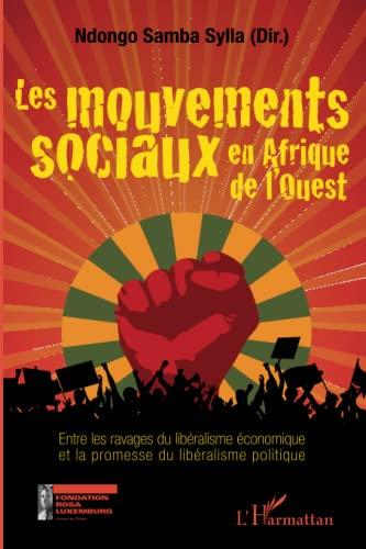 9782296998629: Les mouvements sociaux en Afrique de l'Ouest