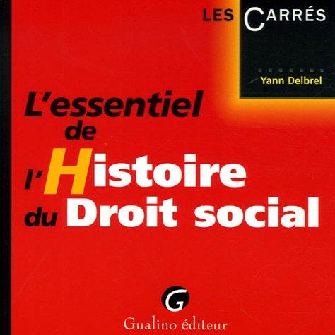 9782297000017: L'essentiel de l'Histoire du Droit social