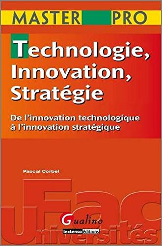 9782297000147: Technologie, Innovation, Stratégie (French Edition)