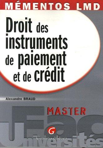 droit des instruments de paiement et de crédit: Alexandre Braud