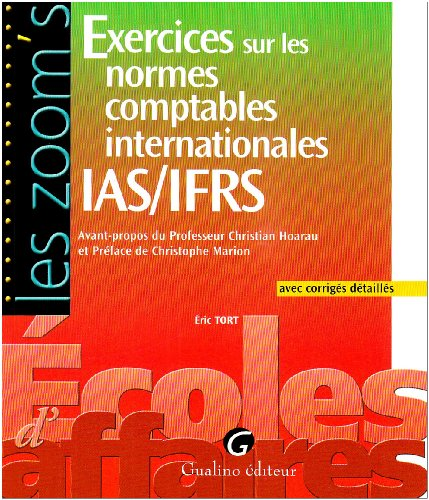 9782297000284: Exercices sur les normes comptables internationales IAS/IFRS (French Edition)