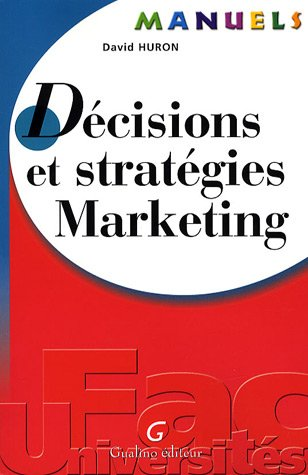 9782297000307: Décisions et stratégies Marketing (French Edition)