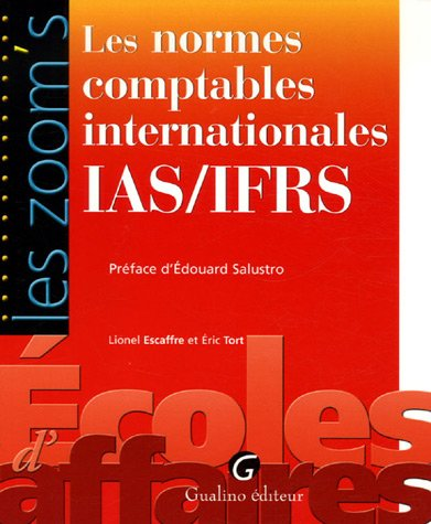 9782297000697: Les normes comptables internationales IAS/IFRS