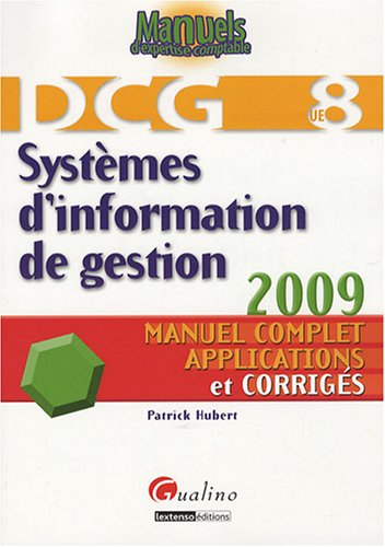 """""""systèmes d'information de gestion ; DCG 8"""": Patrick Hubert"""