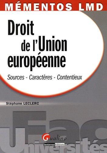 9782297000956: Droit de l'Union Européenne : Sources-Caractères-Contentieux